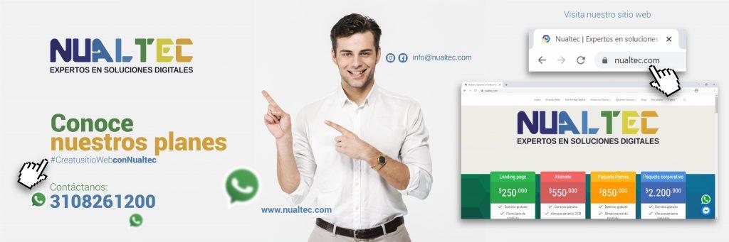 Conoce nuestros planes y beneficios, crea tu sitio web con @Nualtec.